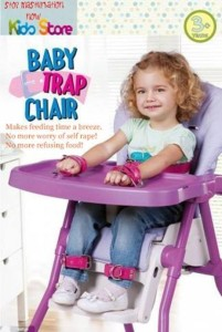 The Control Toys™ branded Baby Trap Chair.