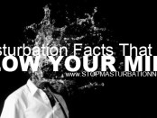 Masturbation Facts That Will Blow Your Mind., By Christina McIerncock Rubright